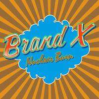 Brand X - Nuclear Burn [CD]