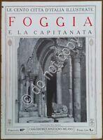 Le cento città d'Italia illustrate - n° 87 - Foggia e la Capitanata