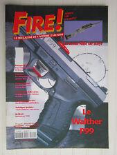 FIRE ! N° 40 /carabines Blaser K95, R93/Scout rifle de Steyr/Walther P99/