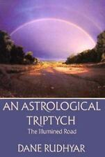An Astrological Triptych: Gifts of the Spirit, The Way Through, and The Illumine
