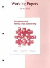 Working Papers for use with Introduction to Managerial Accounting