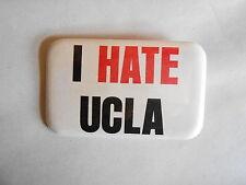 Vintage I Hate UCLA Anti UCLA Sports? Pinback