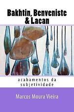 Provocações Dialógicas: Bakhtin, Benveniste and Lacan : Acabamentos Da...