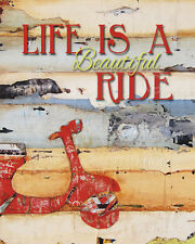 Scooter Art Print - Life Is A Beautiful Ride by Danny Phillips Motorcycle 22x27