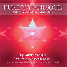 396hz Solfeggio Meditation CD - Purify Your Soul - Glenn Harrold - NEW & SEALED