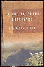 To the Elephant Graveyard by Tarquin Hall (2000) PB