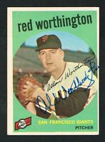 Red Worthington #28 signed autograph auto 1959 Topps Baseball Trading Card