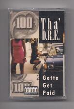 THA' D.R.E. - Gotta get paid SEALED cassette rare N.A.M. Records 1996
