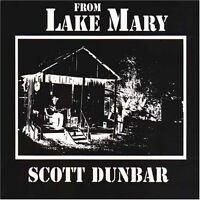 Scott Dunbar - From Lake Mary [New Vinyl]