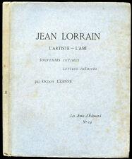 Octave Uzanne : JEAN LORRAIN, L'ARTISTE - L'AMI. 1913, Exemplaire d'Iribe