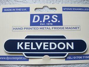KELVEDON Railway Train Station Totem Enamel Sign Fridge Magnet