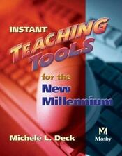 Instant Teaching Tools for the New Millennium, 1e, Deck RN  MEd  BSN  LCCE  FACC