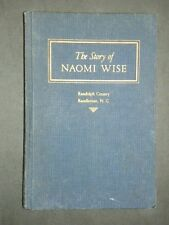 The Story of Naomi Wise or The Wrongs of a Beautiful Girl VINTAGE BOOK 1944 HC