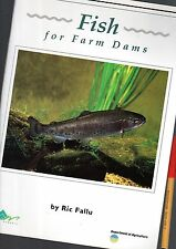 FISH Suitable FOR FARM DAMS Department Of Agriculture SUITABLE SPECIES & PURPOSE