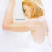 MADONNA : SOMETHING TO REMEMBER CD NOV, 1995 WARNER BROS EUC IN CASE W/ ART WORK