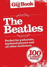 The Gig Book The Beatles Learn to Play Piano Guitar Lyrics Music Book