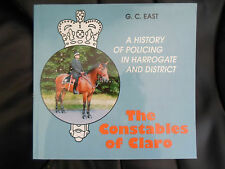 A History of Policing in Harrogate And District~The Constables of Claro+Photos