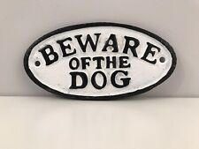 Cast Iron Beware of the Dog Sign Plaque