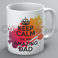 Keep Calm I'm An Amazing Dad Mug Father's Day Fathers Daddy Love Present Gift