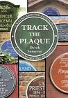 NEW Track the Plaque: 32 Walks Around London's Commemorative Plaques