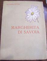Regina MARGHERITA DI SAVOIA ,libro in memoria 1926-1936 -G.Vittori 1935-old book