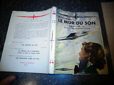 Bibliothèque de l'Aviation M Mohrt LE MUR DU SON Film de David Lean 1952 Avion