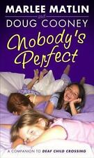Nobody's Perfect by Marlee Matlin & Doug Cooney (2006, Paperback)