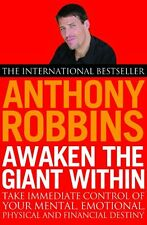 Awaken the Giant within: How to Take Immediate Control of Your Mental, Emotional