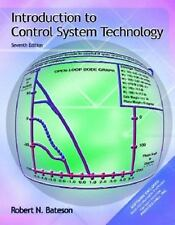 Introduction to Control System Technology by Robert N. Bateson (2001, Paperback)