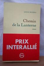 CHEMIN DE LA LANTERNE par LOUIS NUCERA éd .GRASSET 1981