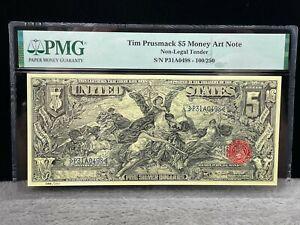 TIM PRUSMACK $5 EDUCATIONAL ART NOTE NON-LEGAL TENDER PMG P31A0498- 100/250