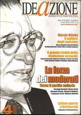 IDEAZIONE - rivista di cultura politica - n. 4 LUGLIO 2005