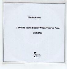 (GS318) Electrovamp, Drinks Taste Better When They're Free - 2008 DJ CD