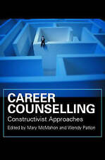 Career Counselling: Constructivist Approaches-ExLibrary