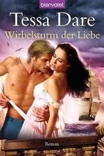 Wirbelsturm der Liebe: Roman von Dare, Tessa