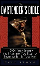 The Bartenders Bible: 1001 Mixed Drinks and Every