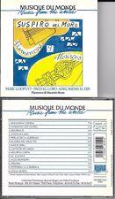 CD 14 TITRES FLAMENCO & MOORISH ROOTS SUSPIRO DEL MORO LOOPUYT / PACO EL LOBO