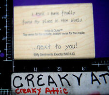 THINK I FOUND A PLACE NEXT TO YOU RUBBER STAMP MY SENTIMENTS EXACTLY M001-IO