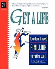 Get a Life: You Don't Need a Million to Retire Well (Paperback or Softback)