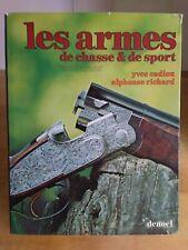 Les armes de chasse et de sport Ed. Denoel 1979