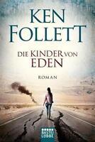 Die Kinder von Eden von Ken Follett (2016, Taschenbuch)