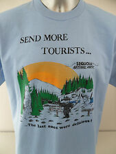 Sequoia National Park Send More Tourists Last Ones Were Delicious XL T Shirt
