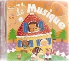 27801 // SUR UN AIR DE MUSIQUE POUR LES PETITS CD NEUF 15 TITRES