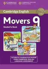 CAMBRIDGE ENGLISH YOUNG LEARNERS 9 MOVERS STUDENT'S BOOK: By Cambridge Englis...