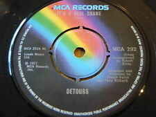 "DETOURS - IT'S A REAL SHAME  7"" VINYL"