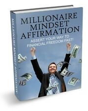 Millionaire Mindset Affirmation + 10 Free eBooks With Resell rights ( PDF )