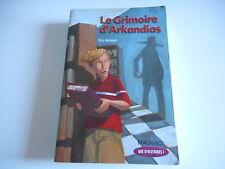 LE GRIMOIRE D'ARKANDIAS - ERIC BOISSET