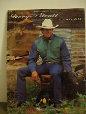"George Strait *LEAD ON"" songbook sheet music PIANO  VOCAL  GUITAR"