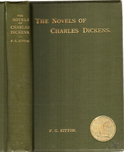 The Novels of Charles Dickens, F. G. Kitton, 1897