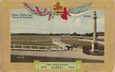 Plains of Abraham Ter-Centenary QUEBEC QC 1608-1908 Valentine Patriotic Postcard